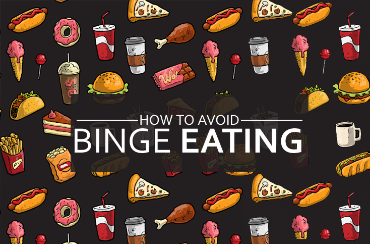 How to avoid binge eating!
