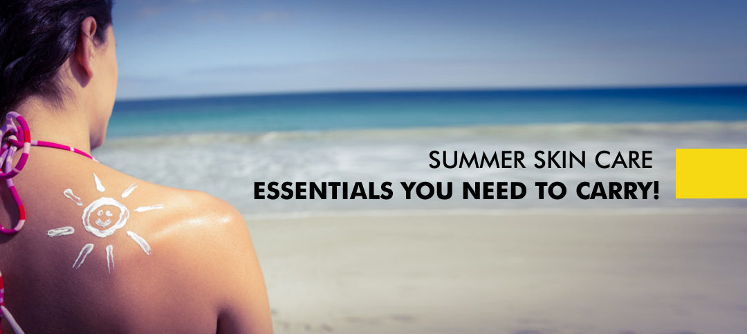 Summer Skincare essentials that you must carry in your Bag