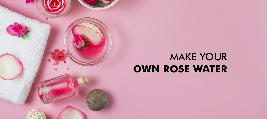 DIY Rose water: Benefits and Uses for skin and hair