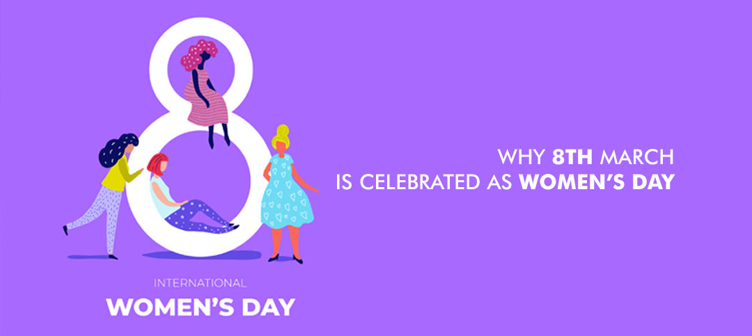 Why 8th March is celebrated as Women's Day