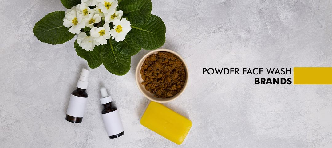 Best Powder Face Wash Brands in India