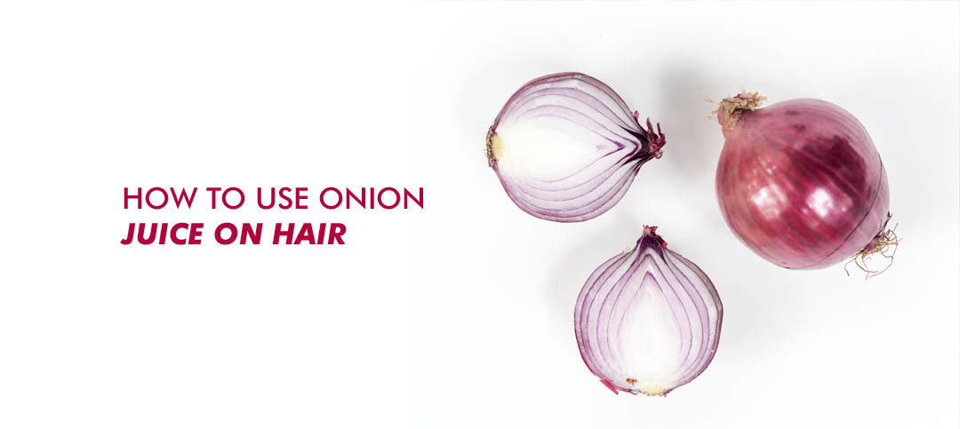 How to use Onion juice on hair: To promote healthy hair growth