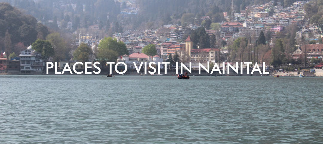 Nainital honeymoon Places every Newlywed should Visit