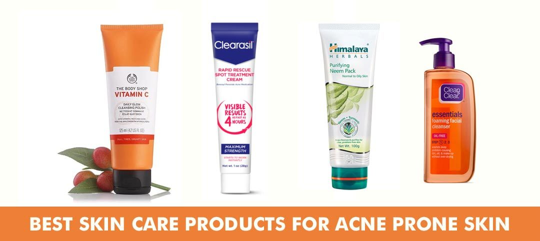 Best skincare products for acne prone skin