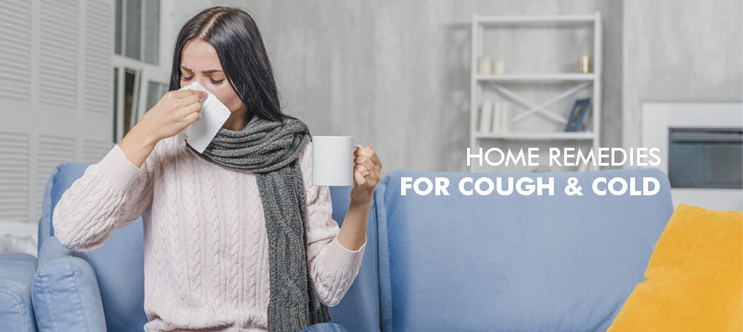 Skip the Antibiotics, try these Home Remedies for Cough and Cold