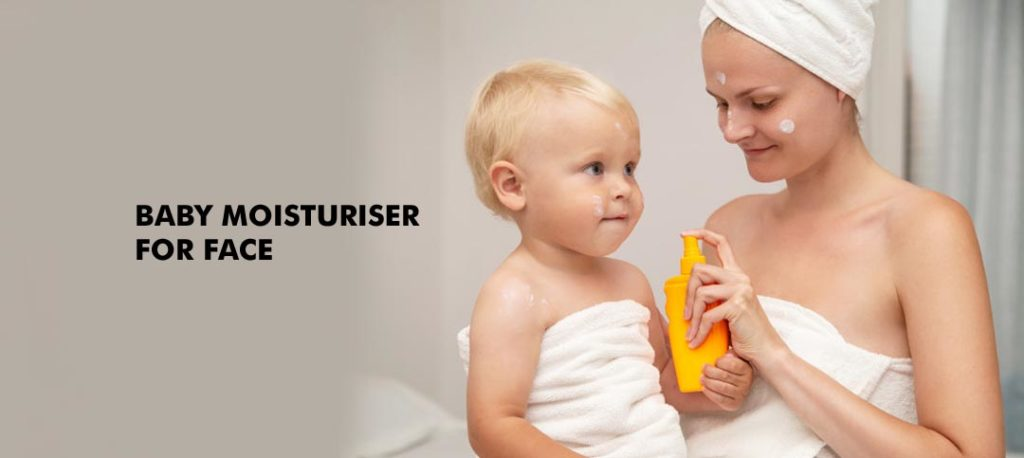 Baby moisturizer for face: Just the best for your little one