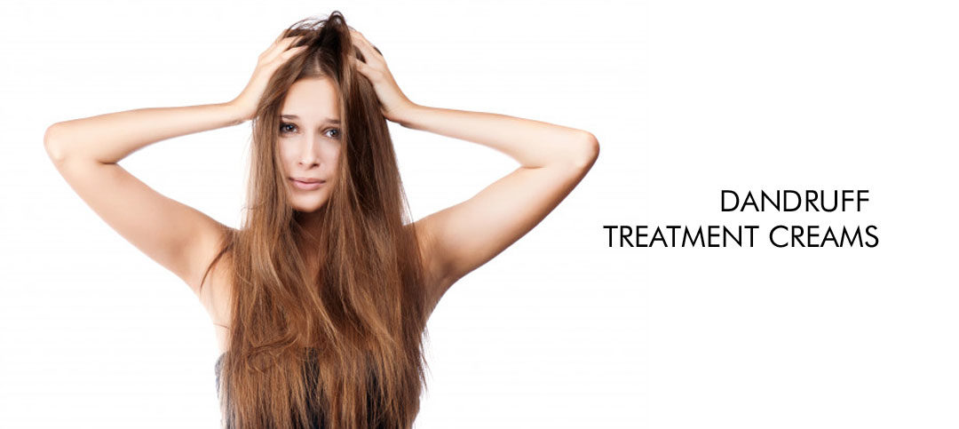 Dandruff Treatment Cream: Best available in the market